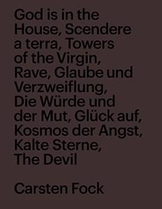 Carsten Fock, Monographie, 31 x 24 cm 160 Seiten Englisch/Deutsch EUR 28,00 ISBN: 978-3-942700-67-2